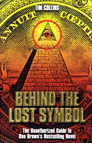 Behind The Lost Symbol : The Unauthorized: Tim Collins