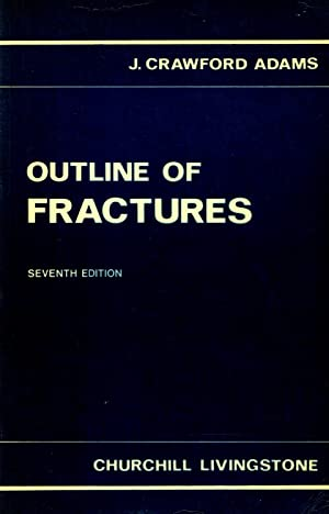 Outline Of Fractures : Including Joint Injuries :