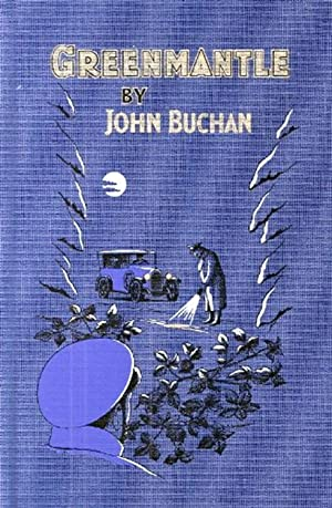 Greenmantle :: John Buchan ; ( Illustrator ) Nick Hardcastle