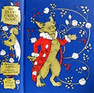 The Blue Fairy Book : Folio Society: Andrew Lang ;