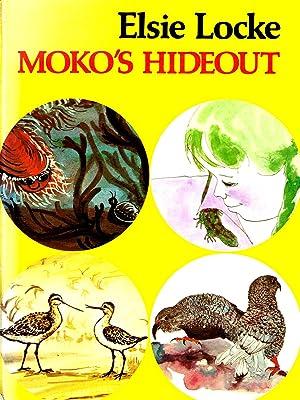 Moko's Hideout & Other Stories : Elsie Locke