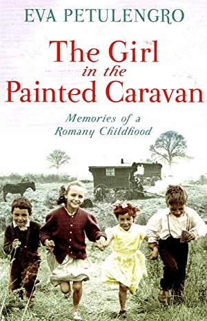 The Girl In The Painted Caravan: Memories: Eva Petulengro With