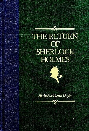 The Return Of Sherlock Holmes : The: Sir Arthur Conan