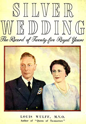 Silver Wedding : The Record Of Twenty: Louis Wulff ,