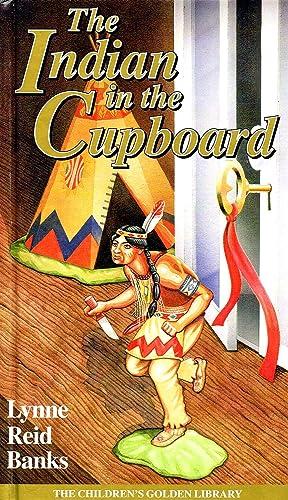 "The Indian In The Cupboard : "": Lynne Reid Banks"