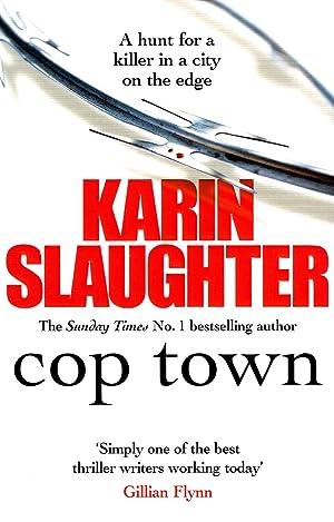 Cop Town : Karin Slaughter