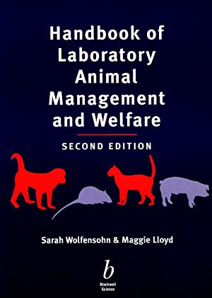 Handbook Of Laboratory Animal Management And Welfare: Sarah Wolfensohn &