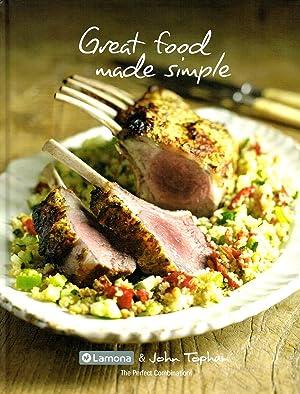 Great Food Made Simple : John Topham