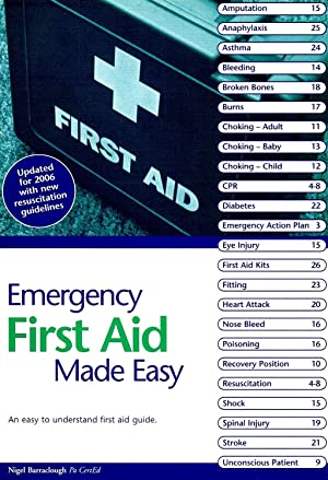 Emergency First Aid Made Easy : Upgraded Edition : An Easy To Understand First Aid Guide :