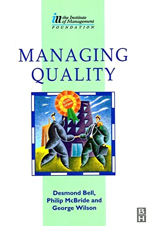 Managing Quality : The Institute Of Management Foundation :