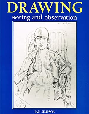 Drawing : Seeing And Observation :