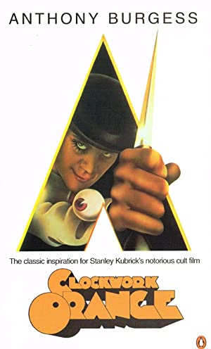 """a description of a clockwork orange by anthony burgess published in 1962 A clockwork orange:  i chose to redesign anthony burgess' classic 1962 novel a clockwork  queer as a clockwork orange"""" burgess was also aware that orang is."""