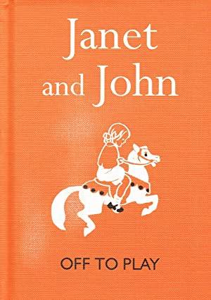 Janet And John : Off To Play: Mabel O'Donnell &