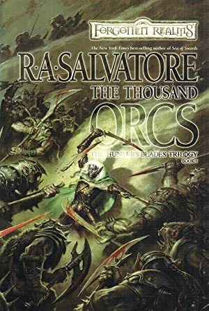The Thousand Orcs : Book 1 In The Forgotten Realms Trilogy :