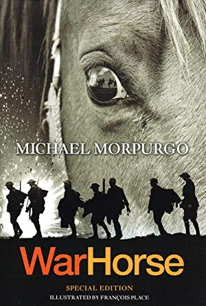 War Horse : Special Illustrated Edition : Michael Morpurgo ;