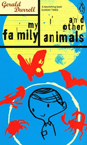 My Family And Other Animals : Gerald Durrell