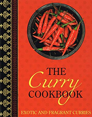 The Curry Cookbook : Exotic And Fragrant: Fiona Biggs (