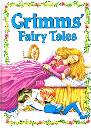 Grimms' Fairy Tales : Grimm Brothers ;