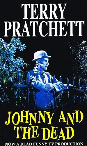 Johnny And The Dead : Sir Terry Pratchett