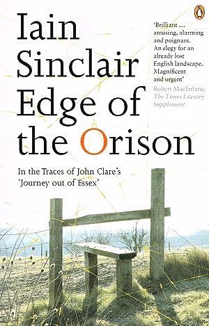 Edge Of The Orison : In The: Iain Sinclair