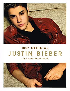 Justin Bieber : Just Getting Started : Justin Bieber ;