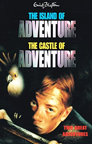 The Island Of Adventure & The Castle: Enid Blyton