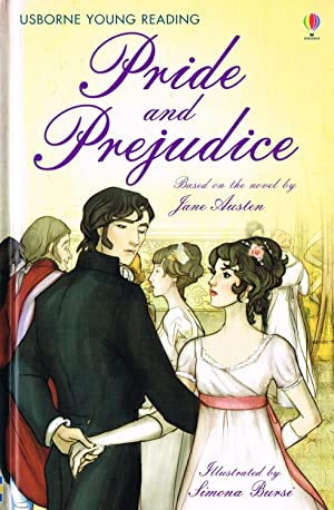 Pride And Prejudice : Usborne Young Reading: Jane Austen ;