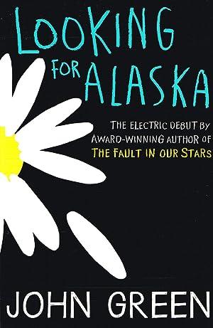 Looking For Alaska : John Green