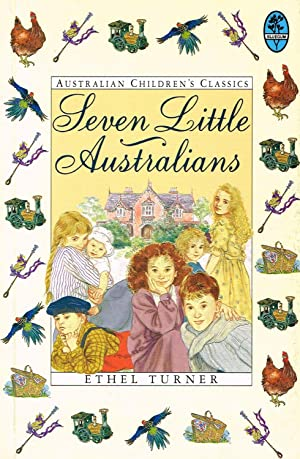 Seven Little Australians : Ethel Turner