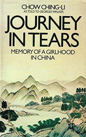 Journey In Tears : Memory Of A: Chow Ching-Li With