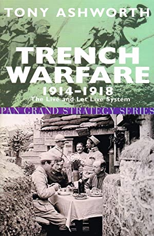 trench warfare 1914-1918 the live and let live system pdf