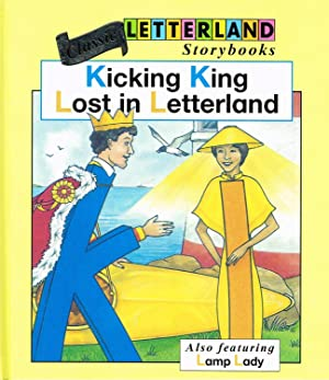 Kicking King Lost In Letterland : Book: Lyn Wendon ;