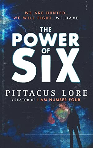 The Power Of Six : The Lorien: Pittacus Lore