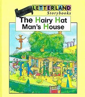 The Hairy Hatman : Letterland Storybooks : Lyn Wendon ;