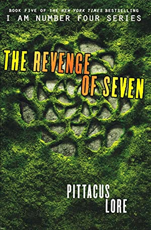 The Revenge Of Seven : Book 5 In The Lorien Series :