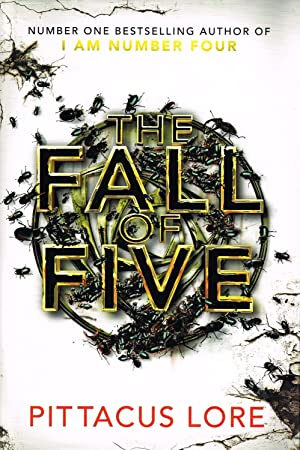 The Fall Of Five : Book 4 In The Lorien Legacies :