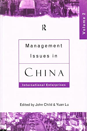 Management Issues In China : International Enterprises Volume 2 :
