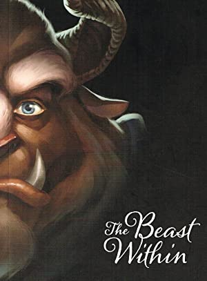 The Beast Within : A Tale Of Beauty's Prince :