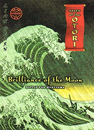 Brilliance Of The Moon : Battle For Maruyama : Episode 5 Tales Of The Otori :