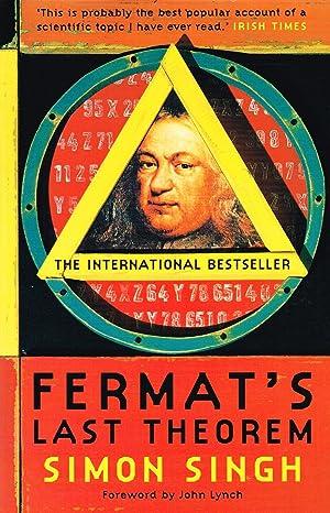 Fermat's Last Theorem : The Story Of: Simon Singh ;