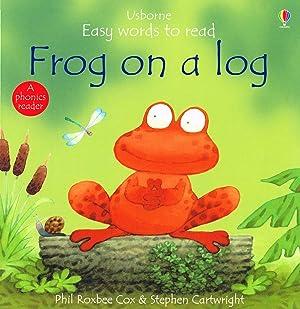 Frog On A Log : Usborne Easy: Phil Roxbee Cox