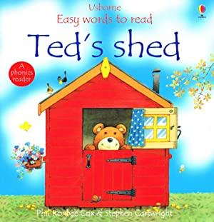 Ted's Shed : Usborne Easy Words To: Phil Roxbee Cox