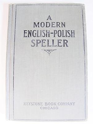 A MODERN ENGLISH-POLISH SPELLER: HOPPE, JOSEPH A