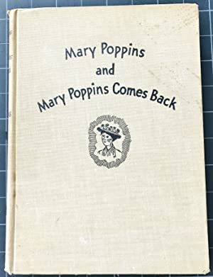 MARY POPPINS AND MARY POPPINS COMES BACK: Travers, P. L.,