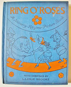 RING O' ROSES, a Nursery Rhyme Picture Book: Brooke, L. Leslie