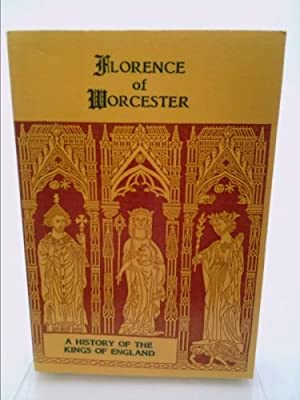 A History of the Kings of England: Florence of Worcester