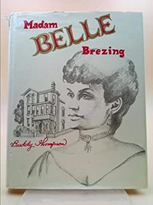 Madam Belle Brezing: Thompson, Buddy