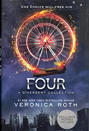 Four: A Divergent Collection: Roth, Veronica