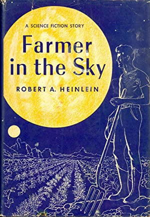 Farmer in the Sky: Heinlein, Robert A.