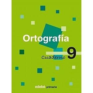 ORTOGRAFIA 9 CUADERNO